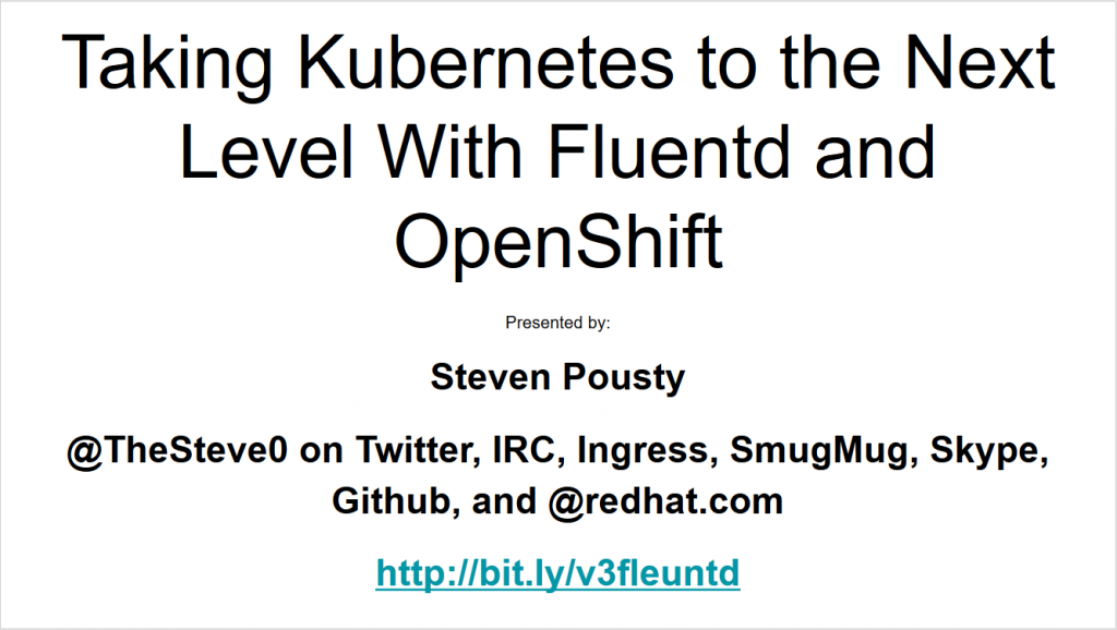 Taking Kubernetes to the Next Level With Fluentd and OpenShift